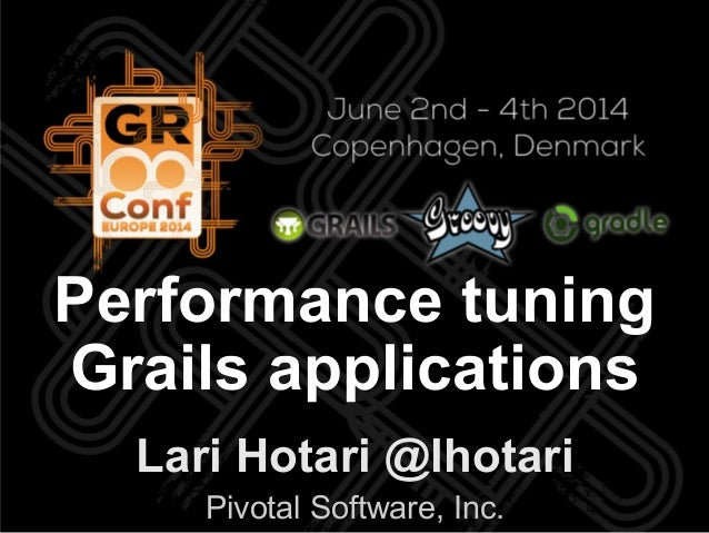 Performance tuning Grails applications