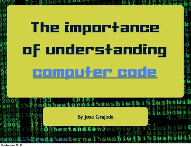 The importance of understanding computer code