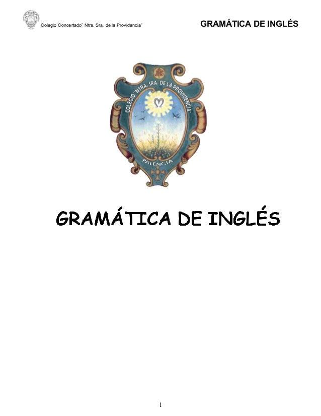 """GRAMÁTICA DE INGLÉS  Colegio Concertado"""" Ntra. Sra. de la Providencia""""  1"""