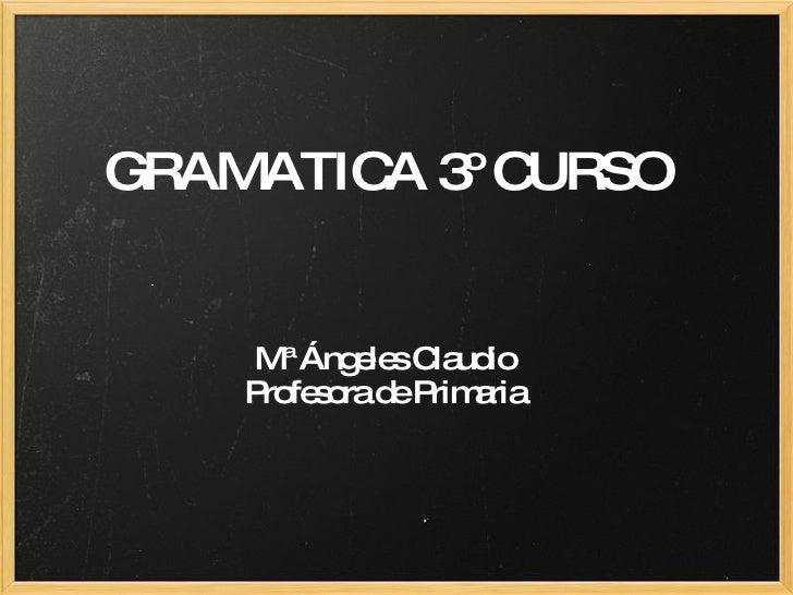 Gramatica 3º Curso