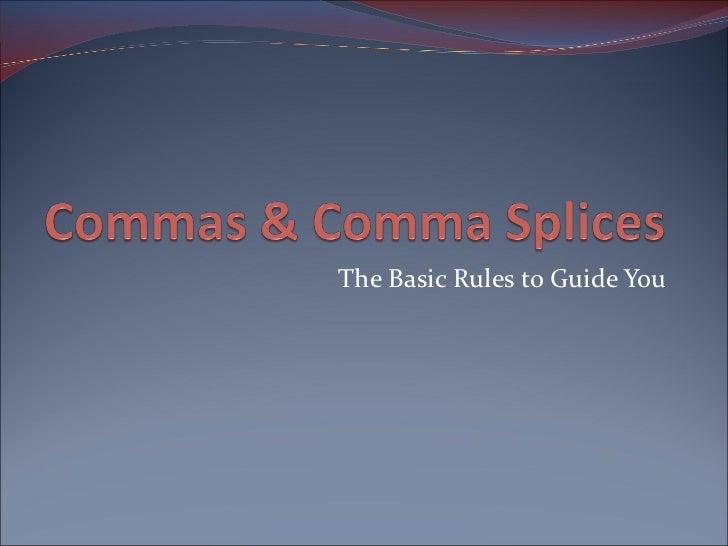 Punctuation - Commas & Comma Splices