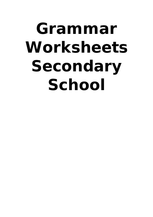 GrammarWorksheetsSecondary  School