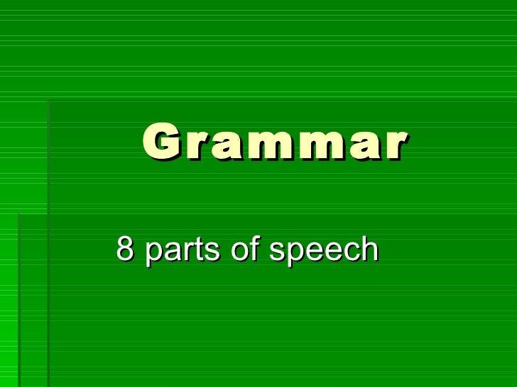 Grammar 8 parts