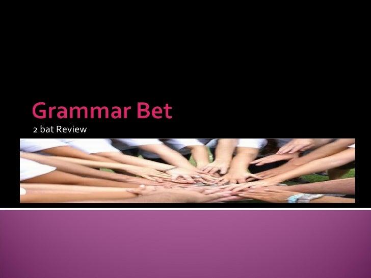 Grammar Bet