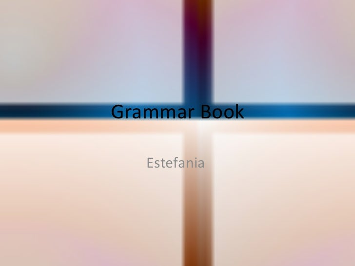 Grammar Book Estefania