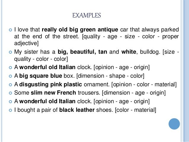 order of adjectives : order of adjectives 4 638 from www.slideshare.net size 638 x 479 jpeg 81kB
