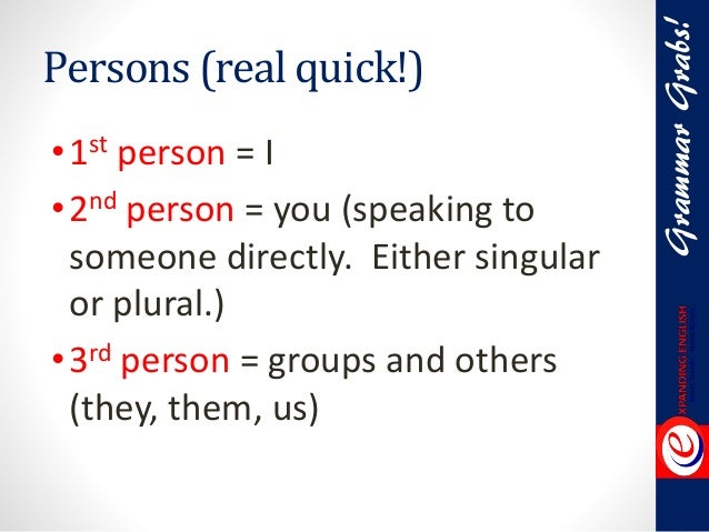 Person Persons Grammar •1st Person i •2nd Person