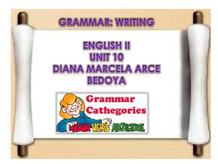 Grammar Unit 10