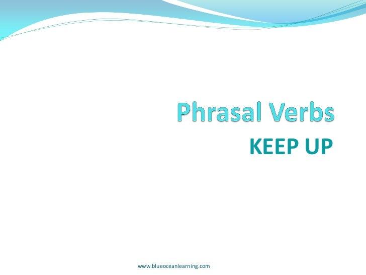 KEEP UPwww.blueoceanlearning.com