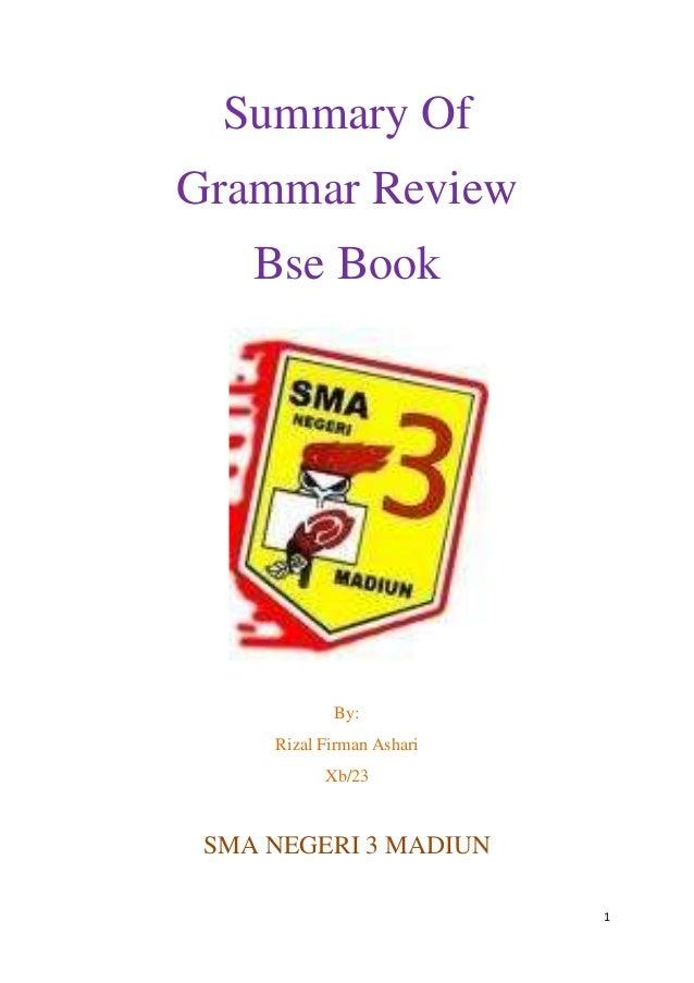 1Summary OfGrammar ReviewBse BookBy:Rizal Firman AshariXb/23SMA NEGERI 3 MADIUN