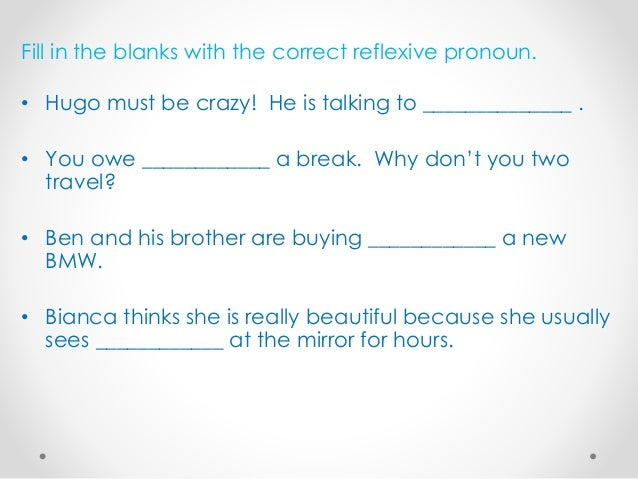 With which pronoun should I fill the blank?