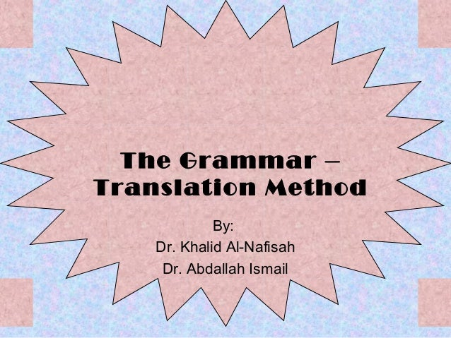 Grammar – translation method
