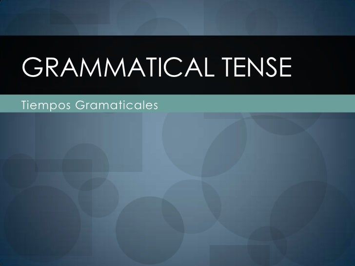 Grammatical tense