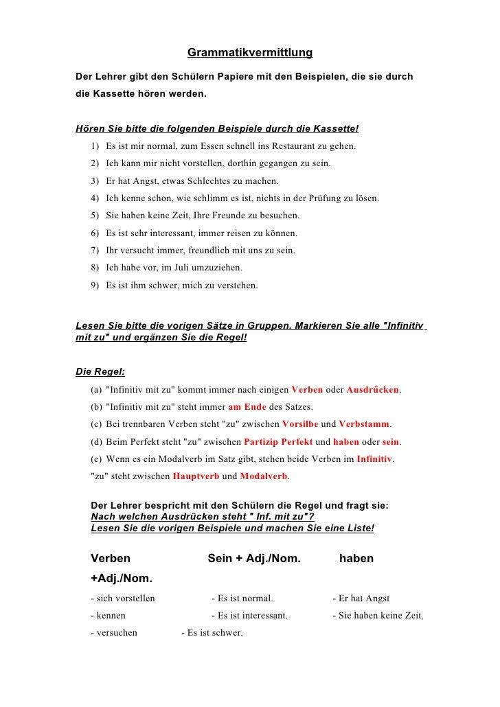 Grammatikvermittlung  Der Lehrer gibt den Schülern Papiere mit den Beispielen, die sie durch die Kassette hören werden.   ...