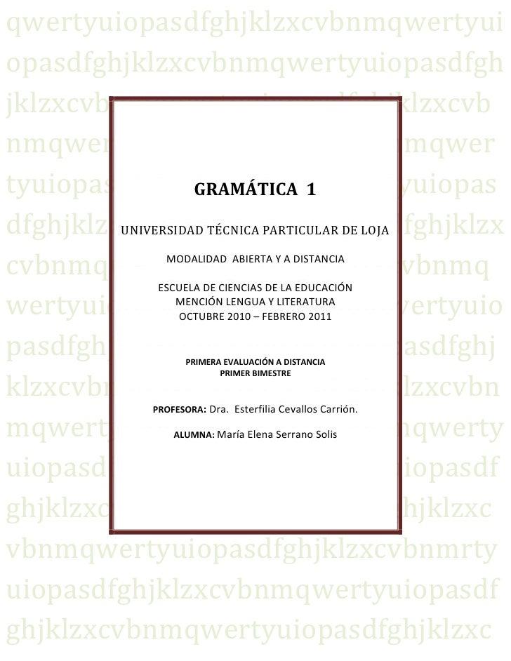 GRAMÁTICA  1UNIVERSIDAD TÉCNICA PARTICULAR DE LOJAMODALIDAD  ABIERTA Y A DISTANCIAESCUELA DE CIENCIAS DE LA EDUCACIÓNMENCI...