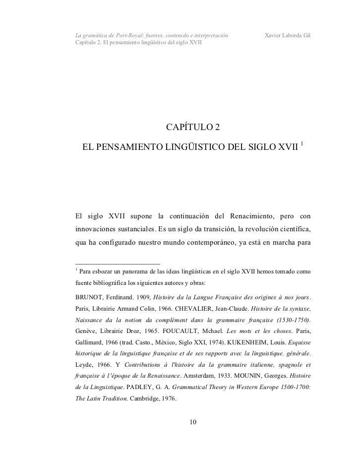 La gramática de Port-Royal: fuentes, contenido e interpretación         Xavier Laborda GilCapítulo 2. El pensamiento lingü...