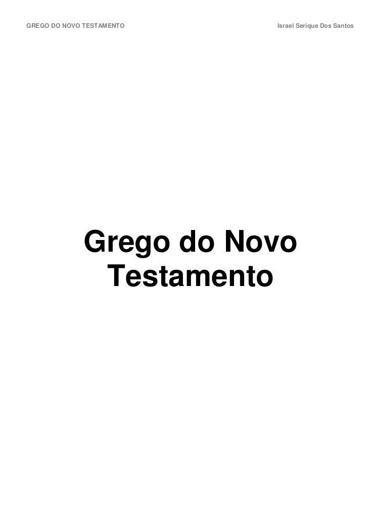 GREGO DO NOVO TESTAMENTO   Israel Serique Dos Santos             Grego do Novo              Testamento
