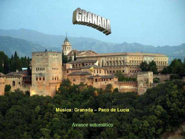Avance automático Música: Granada – Paco de Lucía