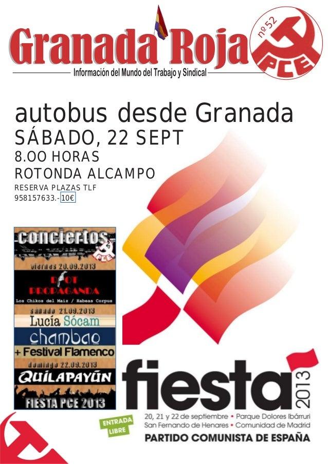 nº52 autobus desde Granada SÁBADO, 22 SEPT 8.OO HORAS ROTONDA ALCAMPO RESERVA PLAZAS TLF 958157633.- 10€