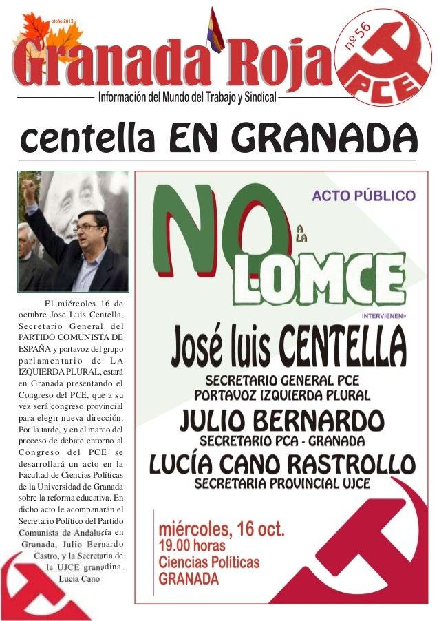 56 nº El miércoles 16 de octubre Jose Luis Centella, Secretario General del PARTIDO COMUNISTA DE ESPAÑA y portavoz del gru...