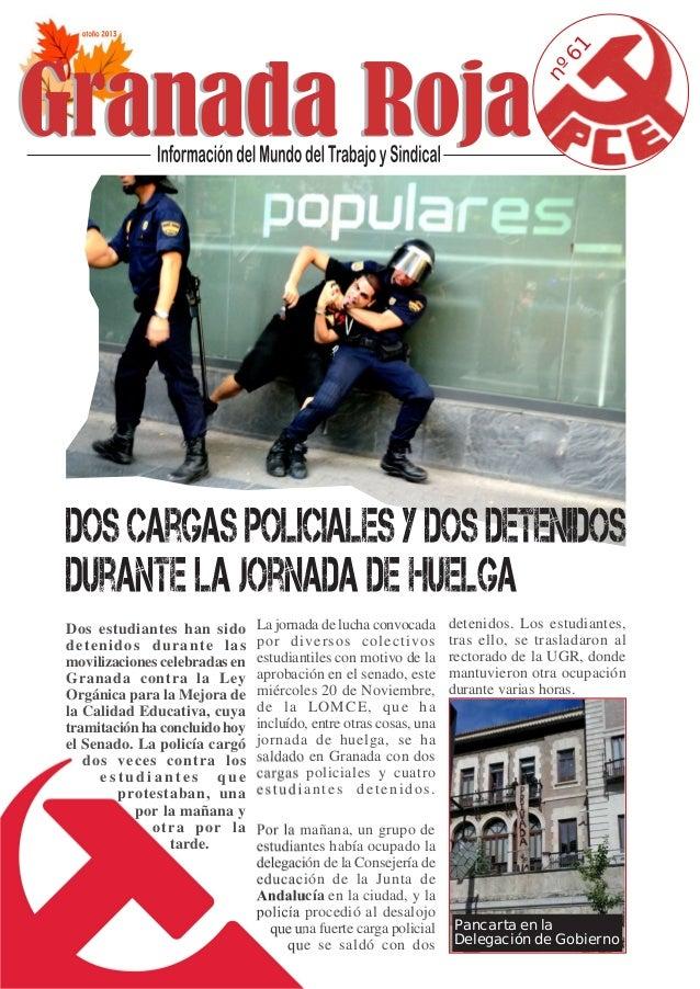 61 nº Dos estudiantes han sido detenidos durante las movilizaciones celebradas en Granada contra la Ley Orgánica para la M...