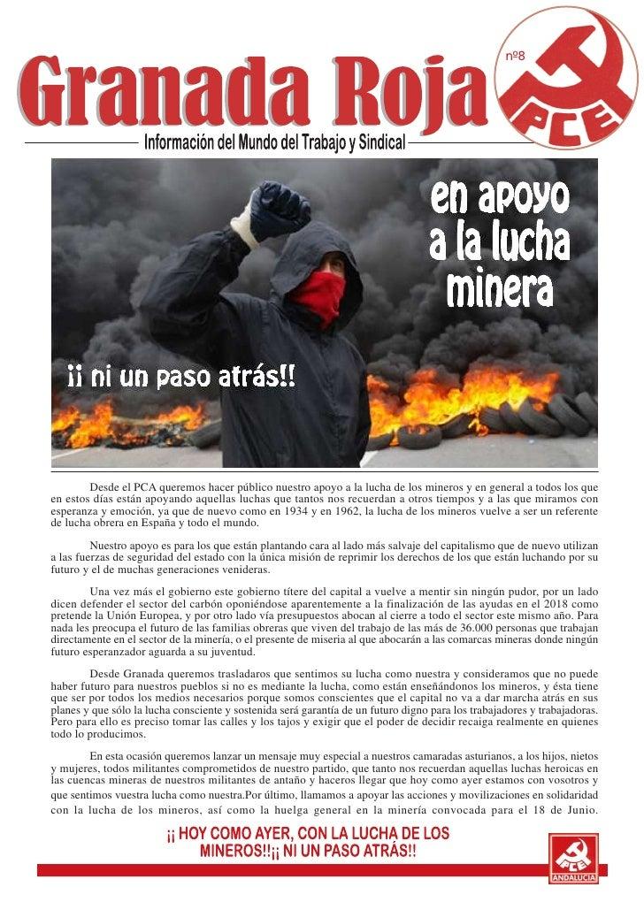 nº8   ¡¡ ni un paso atrás!!        Desde el PCA queremos hacer público nuestro apoyo a la lucha de los mineros y en genera...