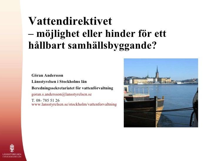GöRan Andersson VattenföRvaltning 090925
