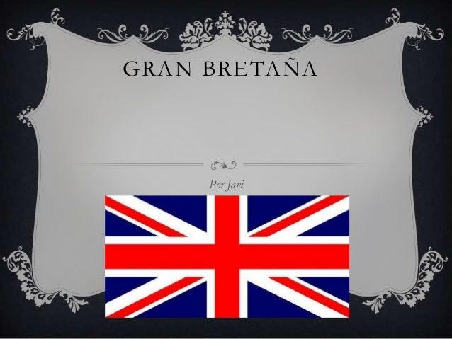 GRAN BRETAÑA Por Javi