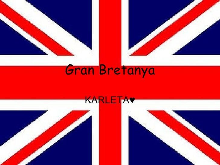 Gran Bretanya KARLETA♥