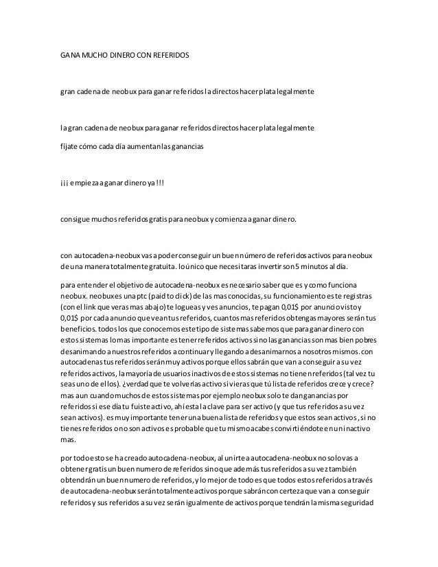 GANA MUCHO DINEROCON REFERIDOS gran cadenade neobux paraganar referidosladirectoshacerplatalegalmente la gran cadenade neo...