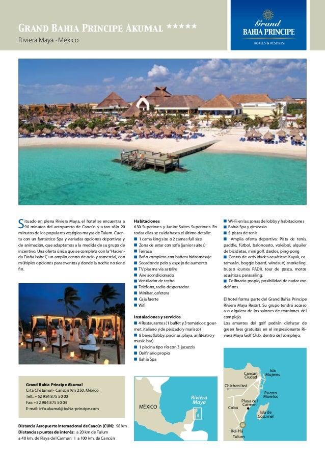 Grand Bahia Principe Akumal eeeee Riviera Maya · México  S  ituado en plena Riviera Maya, el hotel se encuentra a 90 minut...