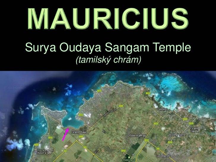 Surya Oudaya Sangam Temple       (tamilský chrám)