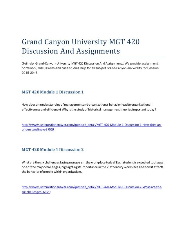 mgt 420 grand canyon university Recent graduate from grand canyon university with a degree in marketing and a minor in accounting driven and passionate about the field of marketing.