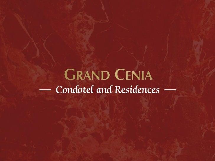GRAND CENIA CONDOTEL & RESIDENCES