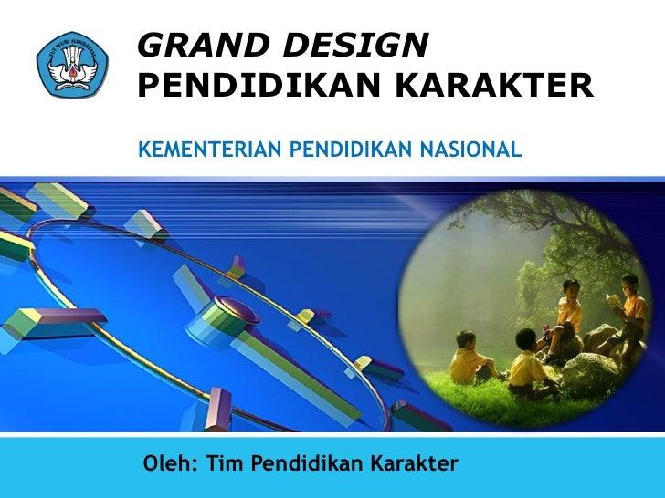 Grand desain pendidikan karakter menara peninsula 24-25 feb 2010