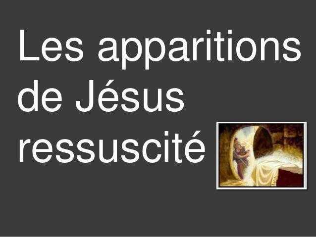 Les apparitions  de Jésus  ressuscité