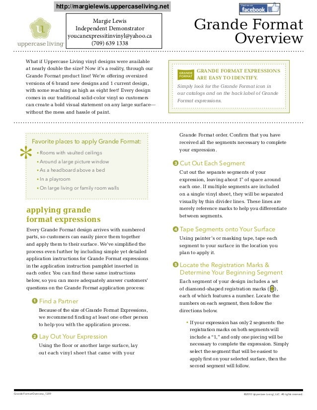 ©2010 Uppercase Living®, LLC. All rights reserved.Grande Format Overview_1209Grande FormatOverviewWhat if Uppercase Living...