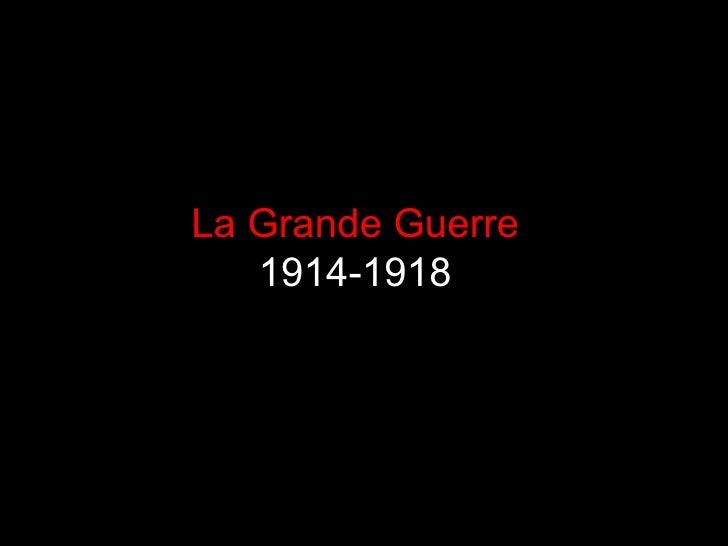 Grande Guerre (1)