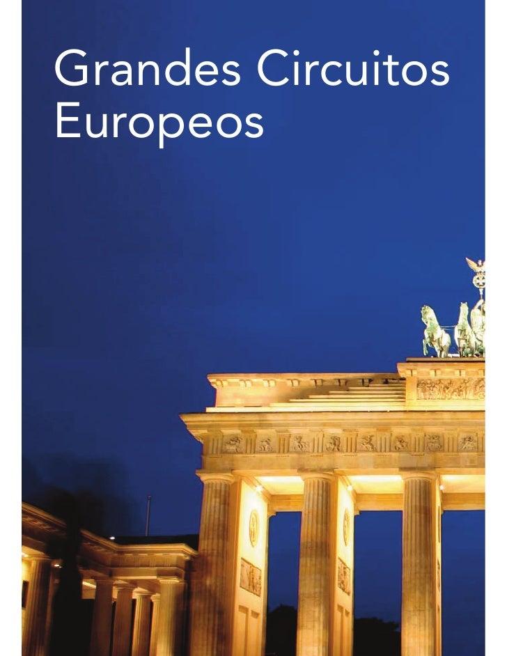 Grandes Circuitos Europa 2012. Parte 1