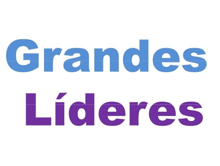 Grandes LíDeres
