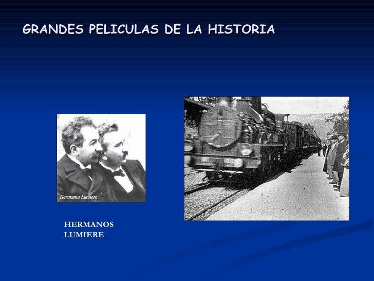 GRANDES PELICULAS DE LA HISTORIA   HERMANOS LUMIERE