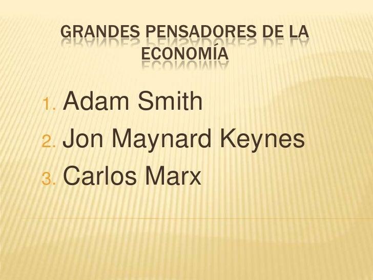 Grandes Pensadores De La EconomíA