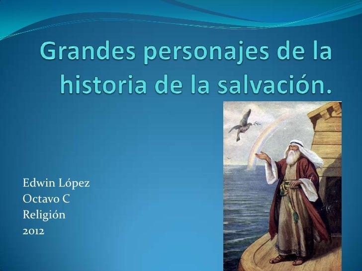 Edwin LópezOctavo CReligión2012