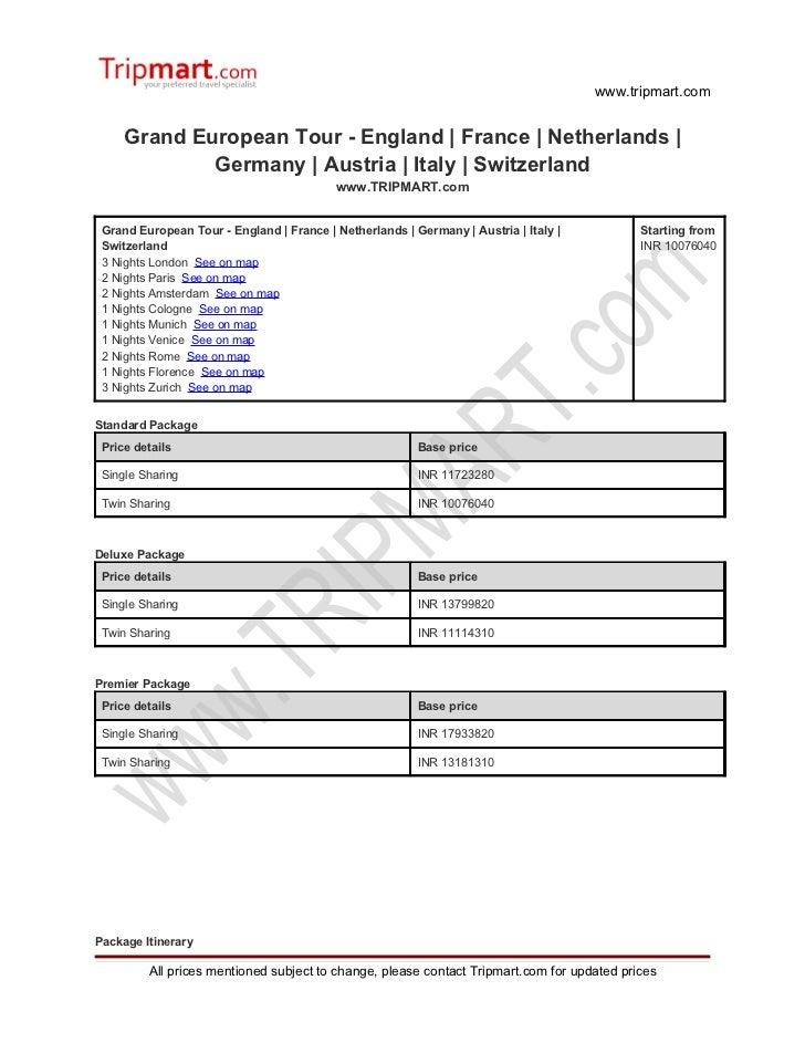 Grand European tour   England - france - netherlands - germany - austria - italy - switzerland