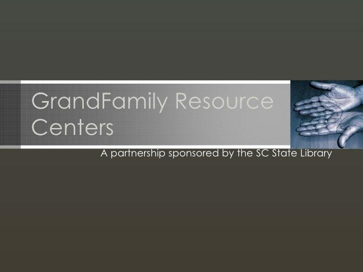 GrandFamily Resource Centers