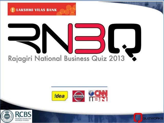 Rajagiri National Business Quiz 2013 - Grand Finale Questions