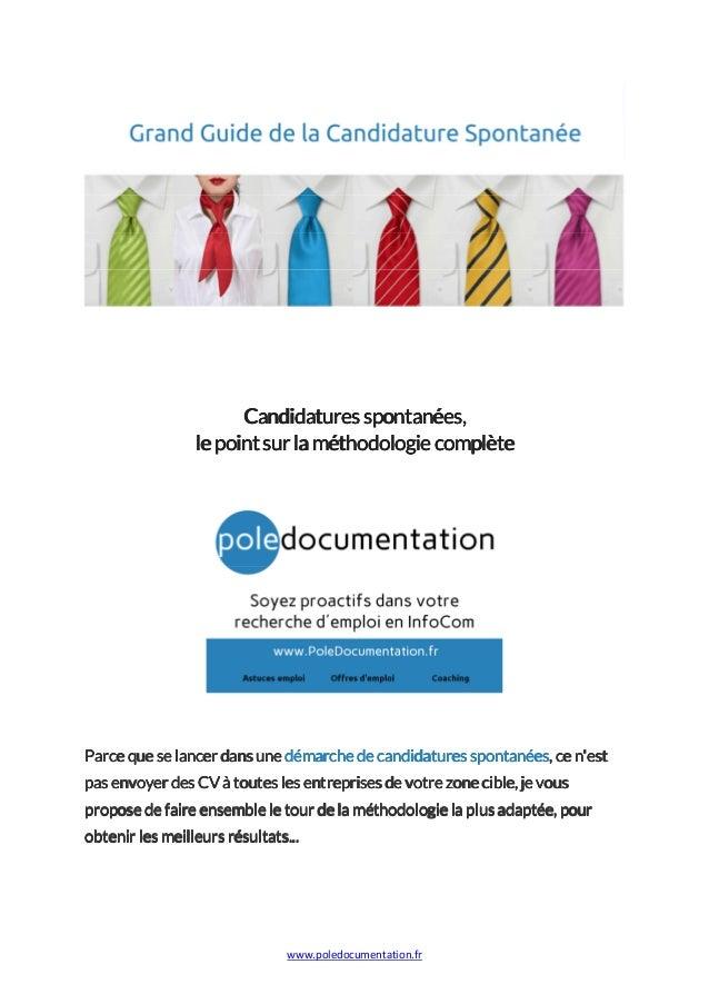 www.poledocumentation.fr Candidaturesspontanées,Candidaturesspontanées,Candidaturesspontanées,Candidaturesspontanées, lepo...