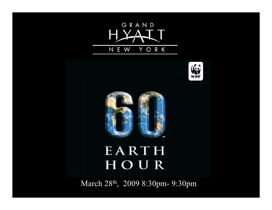 March 28th, 2009 8:30pm- 9:30pm