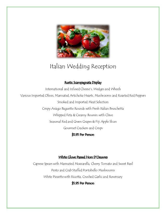 Grand Italian Wedding Reception Menu- Jacksonville Caterer and Event Planner