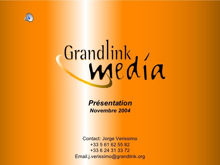 PRESENTATION Contact: Jorge Verissimo +33 5 61 62 55 82 +33 6 24 31 33 72 [email_address] Présentation Novembre 2004